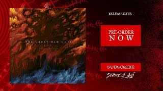 THE GREAT OLD ONES - Mare Infinitum (audio)