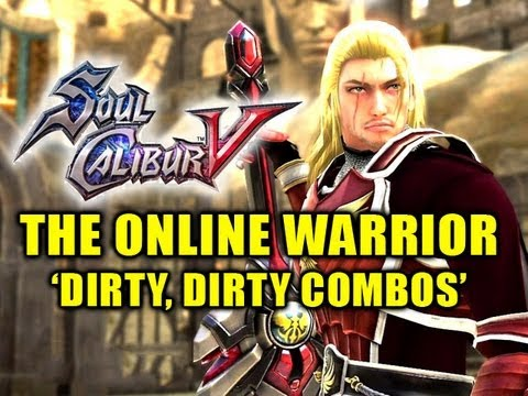 Soul Calibur 5: The Online Warrior Episode 3 'Dirty, Dirty Combos'