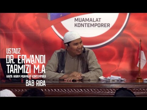 Ustadz Dr Erwandi Tarmizi-Harta Haram Muamalat Kontemporer   Bab Riba