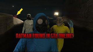 RATMAN FOUND IN GTA ONLINE!