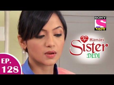Hamari Sister Didi - हमारी सिस्टर दीदी - Episode 128 - 6th February 2015 video