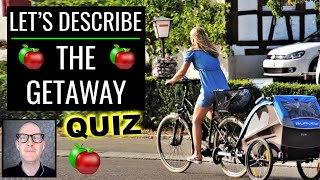 🍎 Let's Describe   The Getaway   Themed LIVE English Lesson + Quiz