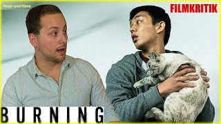 BURNING (버닝) - Kritik Review Deutsch / German