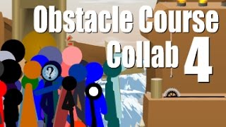 Obstacle Course Collab 4 (hosted by Unseen)