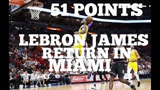 51 Points: LeBron James Erupts In Return To Miami