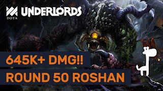 ROUND 50+ EPIC GAME!! Dota Underlords 645000+ DAMAGE DEALT!!