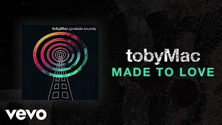 Watch Tobymac Made To Love video