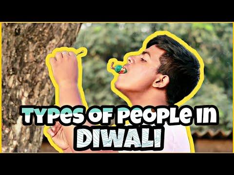 Types of People in Diwali - Diwali Special