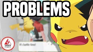5 BIG PROBLEMS With Pokemon Let's Go Pikachu on Nintendo Switch
