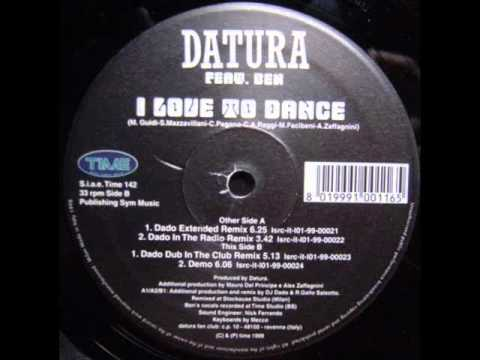 Datura - I Love To Dance