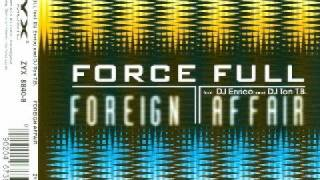 Force Full Feat. DJ Ton T.B. - Foreign Affair (1997)