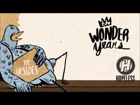 The Wonder Years - Dynamite Shovel