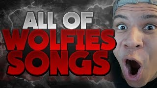 WOLFIERAPS ALL SONGS!!! 30+ SONGS!!!