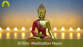 30 Min. Meditation Music for Positive Energy - Inner Peace Music, Healing Music, Relax Mind Body