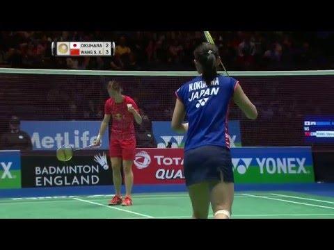 Yonex All England Open 2016 | Badminton F M4-WS | Nozomi Okuhara vs Wang Shixian