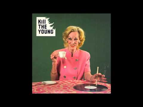 Kill The Young - Origin Of Illness