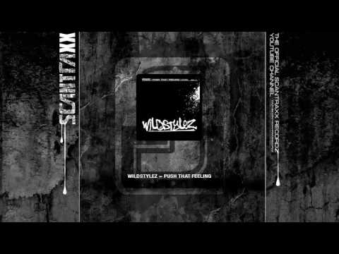 Scantraxx 043 - Wildstylez - Push That Feeling (HQ)