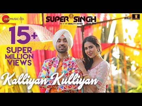 Kalliyan Kulliyan - Super Singh | Diljit Dosanjh & Sonam Bajwa | Jatinder Shah thumbnail