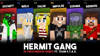 Hermit Gang ft. Team S.T.A.R. - The Super Weapon (elybeatmaker Remix)