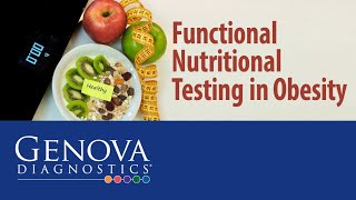 LiveGDX - February 2020 - Functional Nutritional Testing in Obesity