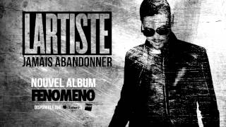 Lartiste - Jamais Abandonner (Audio Officiel)