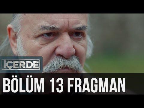 İçerde 13. Bölüm Fragman