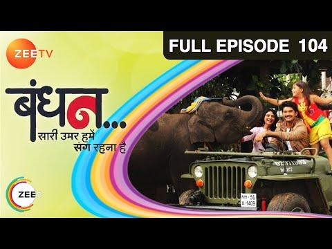 Bandhan Saari Umar Humein Sang Rehna Hai - Episode 104 - February 4, 2015 - Full Episode video
