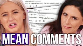 Best (Worst?) Mean Comments of 2017! (Beauty Break)