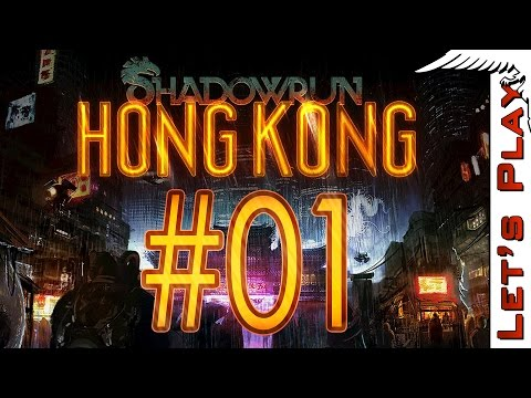 Shadowrun Hong Kong #01[Sponsored] - Let's Play
