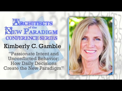 Passionate Intent and Unconflicted Behavior: How Daily Decisions Create The New Paradigm