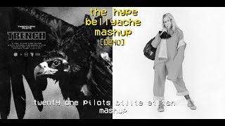 twenty one pilots & billie eilish [DEMO] mashup - the hype/bellyache