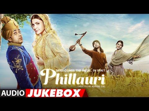 Download Lagu  Phillauri Full Album- Audio Jukebox   Anushka Sharma, Diljit Dosanjh   Shashwat Sachdev   T-Series Mp3 Free
