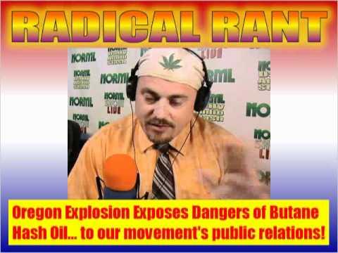 Russ Belville - Oregon explosion exposes danger of butane hash oil
