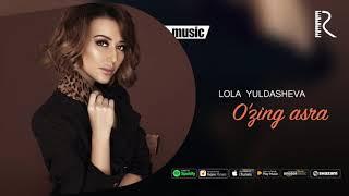 Lola Yuldasheva - O'zing asra (official music)