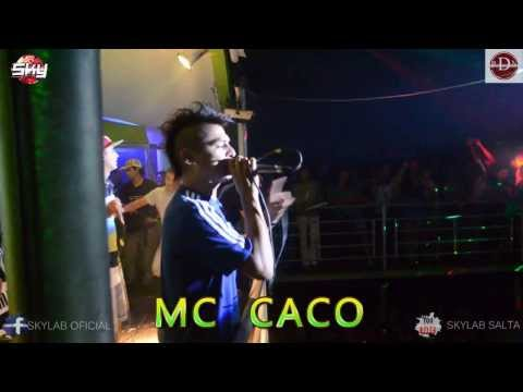 MC CACO EN VIVO 2014 SKYLAB SALTA HD