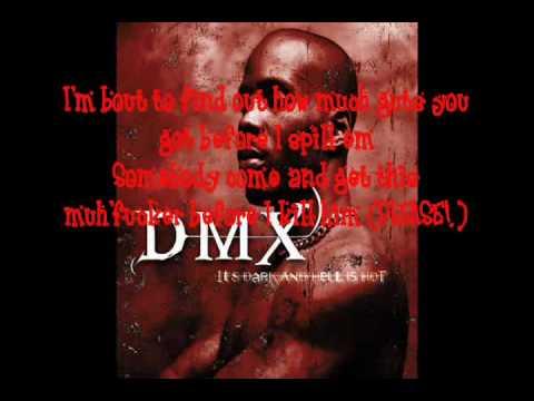 DMX Bring Your Whole Crew LYRICS!