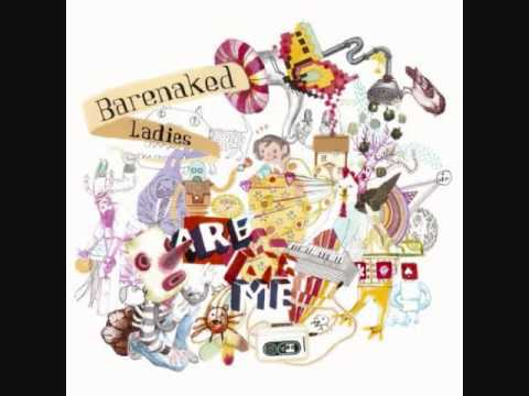 Barenaked Ladies - Everything Had Changed