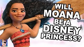 Will Moana Be A Disney Princess?