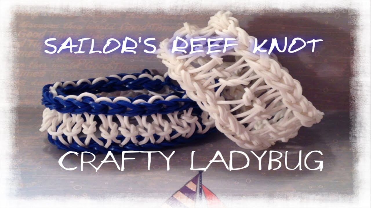 Rainbow Loom SAILOR'S REEF KNOT BRACELET EASY by Crafty ...