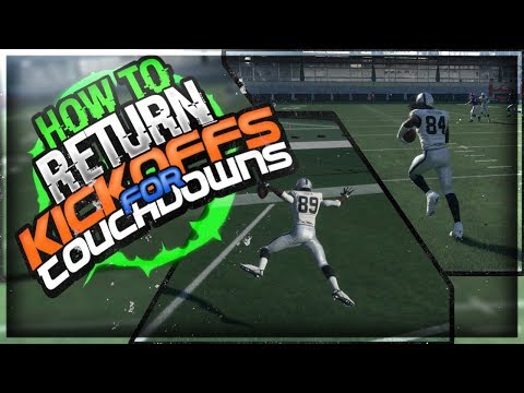 HOW TO RETURN KICKOFFS FOR TOUCHDOWNS IN MADDEN 18!! | BEST METHOD!! | HOW TO RETURN KICKS MADDEN 18