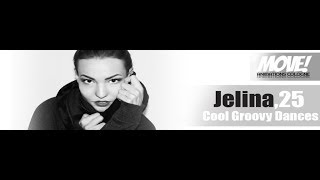 NEW !!! JELINA 25 - MOVE ANIMATION COLOGNE