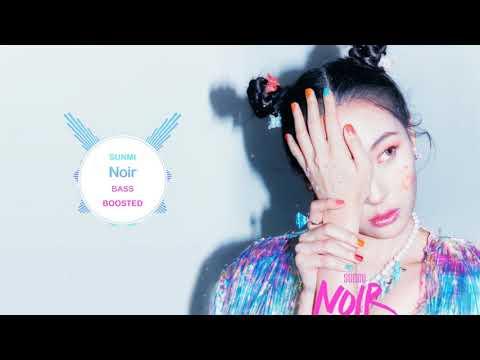 Download SUNMI - Noir  BASS BOOSTED   🎧 🎵 Mp4 baru