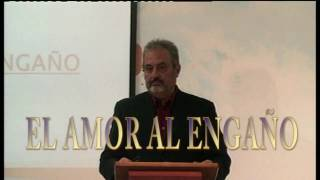 """AMOR AL ENGAÑO"" - Ps. Miguel Rosell Carrillo - Domingo 19/03/2017"