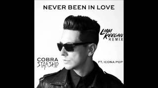 Cobra Starship feat. Icona Pop - Never Been In Love Before Liam Keegan Remix