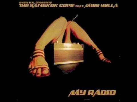 The Bangkok Cops feat.Miss Yella - My Radio (Minimal Funk Express / My Radio Remix by Marco Remus)