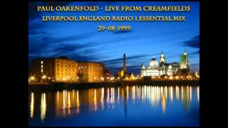 Paul Oakenfold Video - Paul Oakenfold - Live from Creamfields Liverpool England Radio 1 Essential Mix 29-08-1999