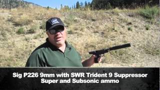 SIG P226 9mm with SWR Trident 9 Suppressor: Super and Subsonic Ammo