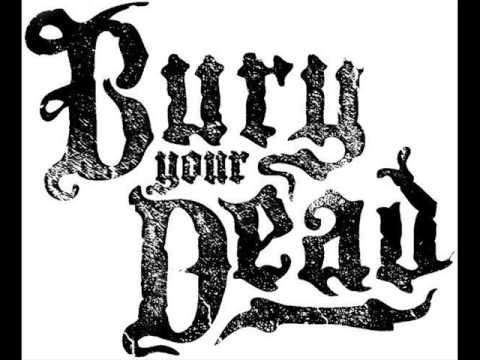 Bury Your Dead - House Of Straw