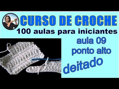 CROCHE AULA 09 PONTO ALTO DEITADO (HD)