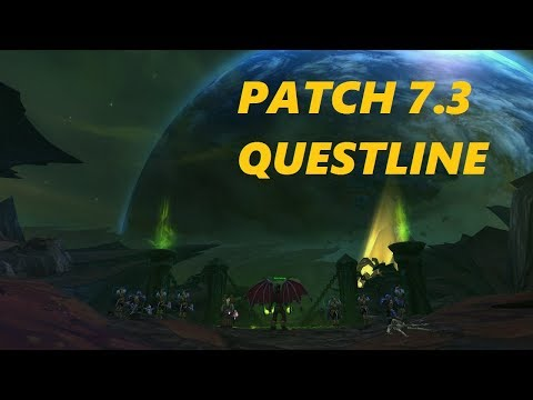 Patch 7.3 Questline Shadows of Argus - World of Warcraft Legion